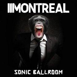 Sonic Ballroom - Montreal