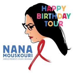 Happy Birthday Tour - Nana Mouskouri