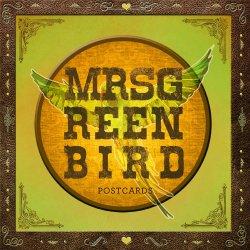 Postcards - Mrs. Greenbird