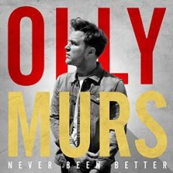 Never Been Better - Olly Murs