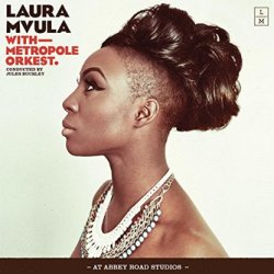 With Metropole Orkest. - Laura Mvula