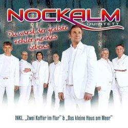Du warst der geilste Fehler meines Lebens - Nockalm Quintett