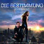 Die Bestimmung - Divergent - Soundtrack