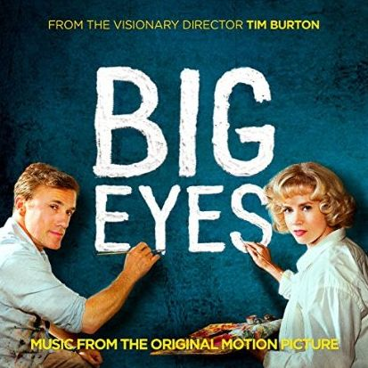 Big Eyes - Soundtrack