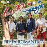 Fiesta Romantica - Mit 20 Hits um die Welt - Paraguayos
