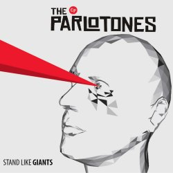 Stand Like Giants - Parlotones