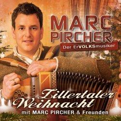 Zillertaler Weihnacht mit Marc Pircher und Freunden - Marc Pircher
