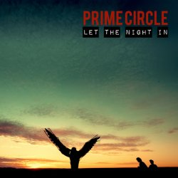 Let The Night In - Prime Circle