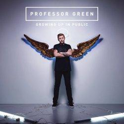 Growing Up In Public - Professor Green
