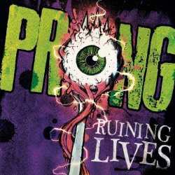 Runing Lives - Prong
