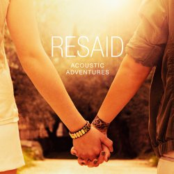 Acoustic Adventures - Resaid