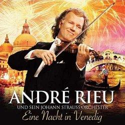 Eine Nacht in Venedig - Andre Rieu