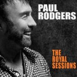 The Royal Sessions - Paul Rodgers