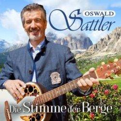 Die Stimme der Berge - Oswald Sattler