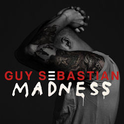 Madness - Guy Sebastian