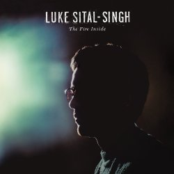 The Fire Inside - Luke Sital-Singh