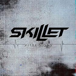 Vital Signs - Skillet