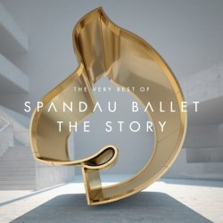 The Story - The Very Best Of - Spandau Ballet