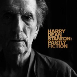 Partly Fiction - Harry Dean Stanton