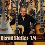 Ein 1/4 Jahrhundert - Bernd Stelter