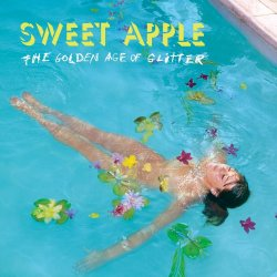 The Golden Age Of Glitter - Sweet Apple