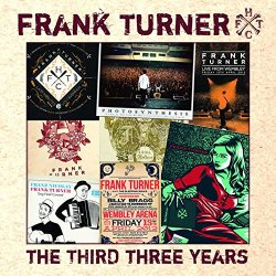 The Third Three Years - Frank Turner