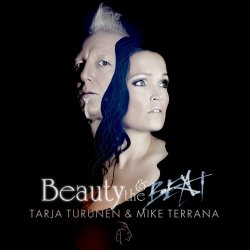 Beauty And The Beat - {Tarja Turunen} + {Mike Terrana}