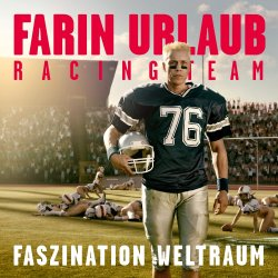 Faszination Weltraum - {Farin Urlaub} Racing Team