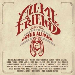 All My Friends - Celebrating The Songs And Voice Of Greg Allman - Sampler