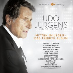 Mitten im Leben - Das Tribute-Album - {Udo Jürgens} + seine Gäste