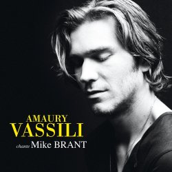 Amaury Vassili chante Mike Brant - Amaury Vassili