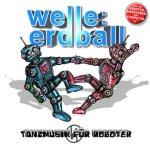 Tanzmusik für Roboter - Welle: Erdball