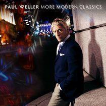 More Modern Classics - Paul Weller