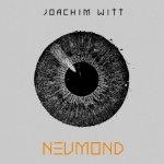 Neumond - Joachim Witt