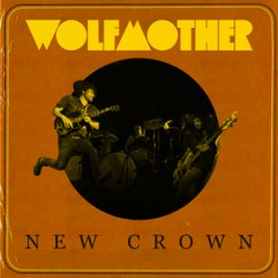 New Crown - Wolfmother