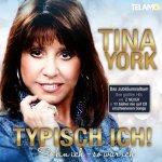 Typisch ich! So bin ich - so war ich - Tina York