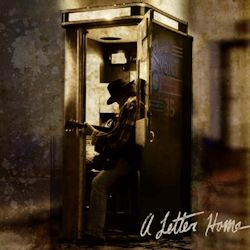 A Letter Home - Neil Young