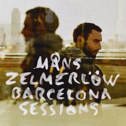 Barcelona Sessions - Mans Zelmerlöw