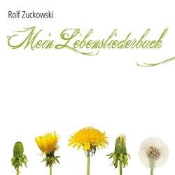 Mein Lebensliederbuch - Rolf Zuckowski