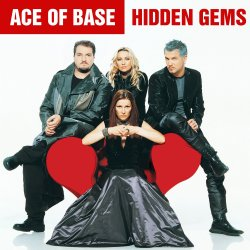 Hidden Gems - Ace Of Base