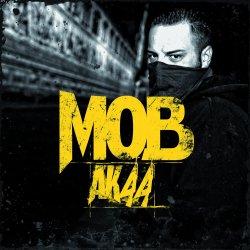 Mob44 - AK44