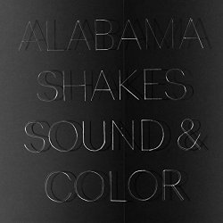 Sound And Color - Alabama Shakes