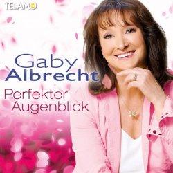 Perfekter Augenblick - Gaby Albrecht