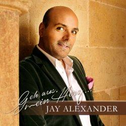 Geh aus, mein Herz... - Jay Alexander