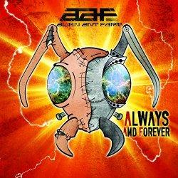Always And Forever - Alien Ant Farm