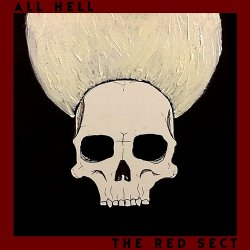The Red Sect - All Hell