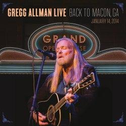 Gregg Allman Live - Back To Macon, GA - Gregg Allman