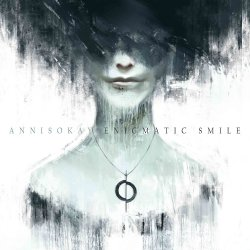 Enigmatic Smile - Annisokay