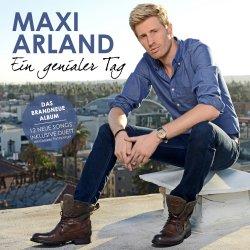 Ein genialer Tag - Maxi Arland