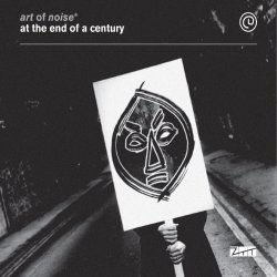 At The End Of A Century - Art Of Noise
